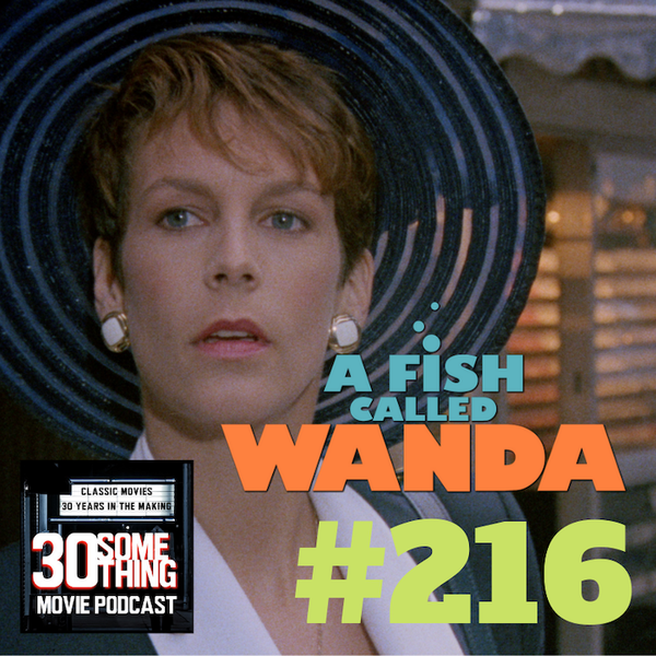"Episode #216: ""Wasting Old Ladies Isn't Nice"" | A Fish Called Wanda (1988) Image"