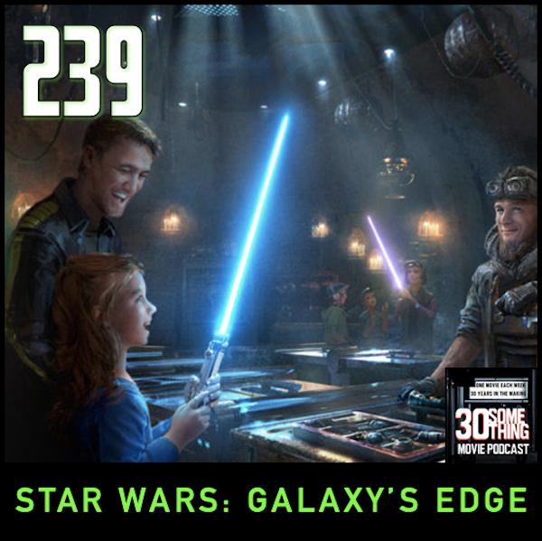 "Episode #239: ""Livin' on the Edge"" | Star Wars Galaxy's Edge Image"