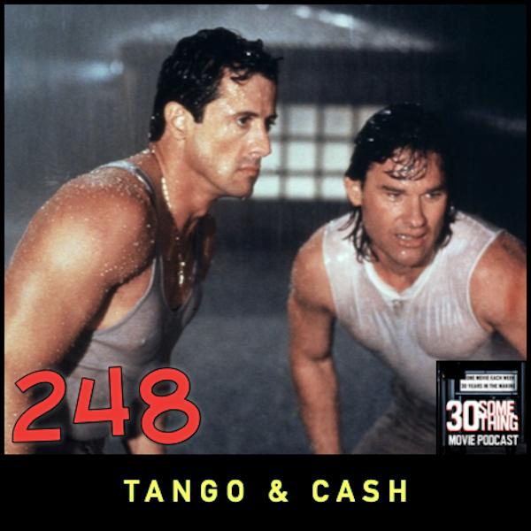 "Episode #248: ""Bad Cop... Worse Cop!"" | Tango & Cash (1989) Image"