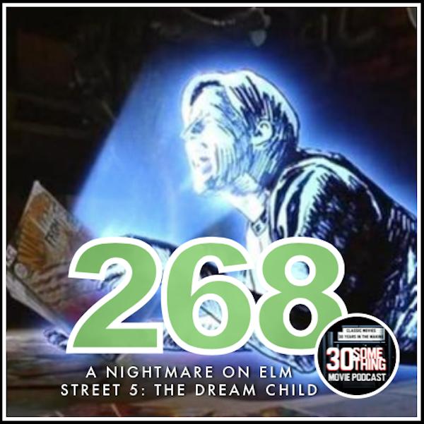 "Episode #268: ""It's A Boy!""   A Nightmare on Elm Street 5 (1989) Image"