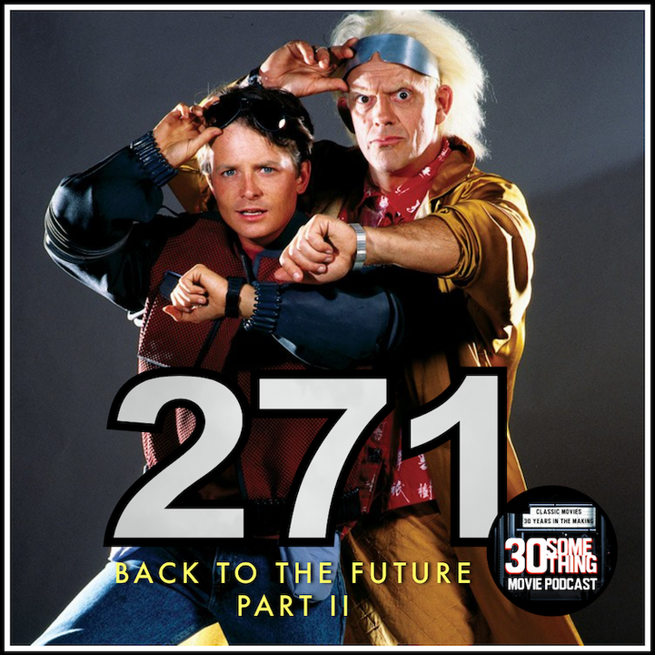 """Episode #271: """"Time Circuits On"""" 