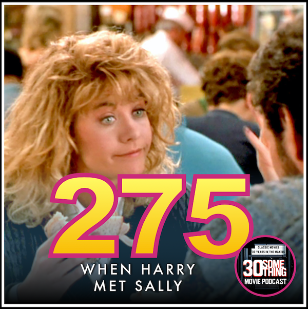 """Episode #275: """"I'll Have What She's Having"""" 