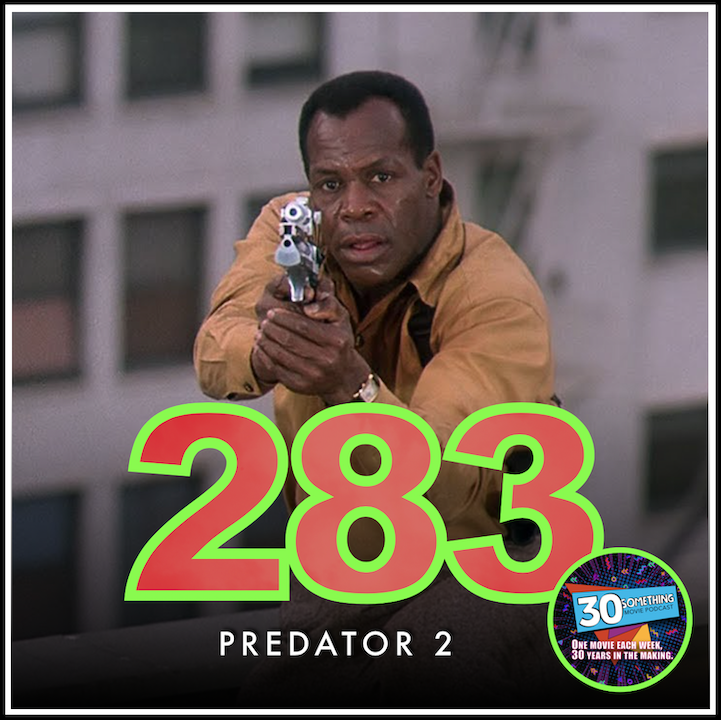"""Episode #283: """"Lions and tigers and bears... Oh My!""""   Predator 2 (1990)"""