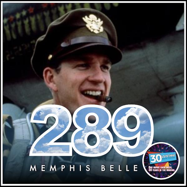 "Episode #289: ""One last time"" | Memphis Belle (1990) Image"