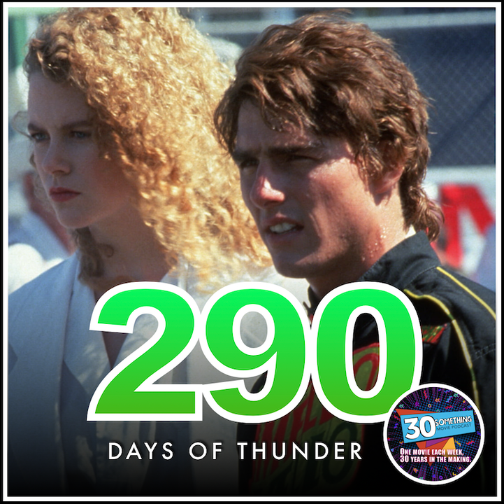 "Episode #290: ""Rubbing, son, is racing"" 