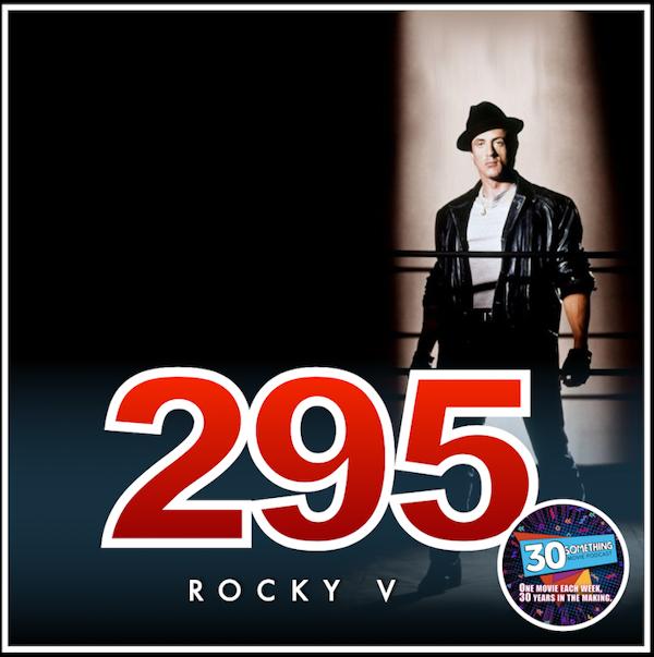 "Episode #295: ""I didn't hear no bell"" | Rocky V (1990) Image"