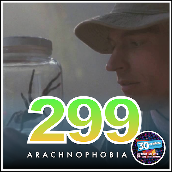 "Episode #299: ""This Movie is A Plate of Nachos"" 