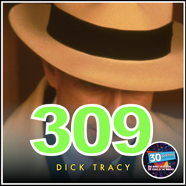 """Episode #309: """"It Left Us... Breathless"""" 