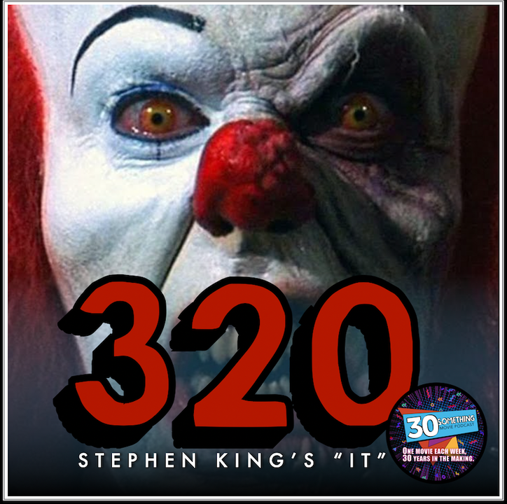 """Episode #320: """"You'll Float Too!"""" 