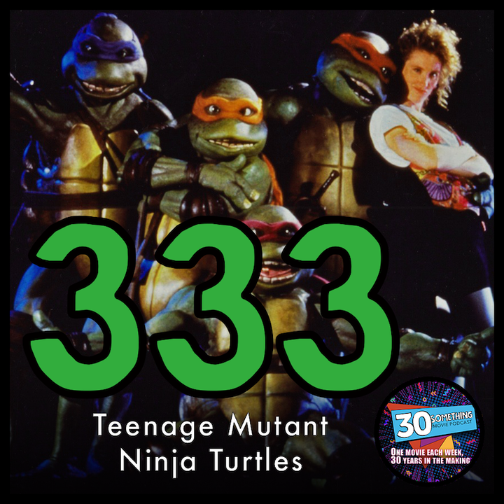 """Episode #333: """"I Love Being A Turtle!"""" 