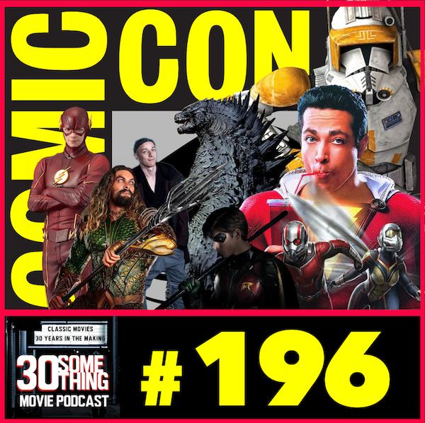 Episode #196: San Diego Comic Con 2018 Image