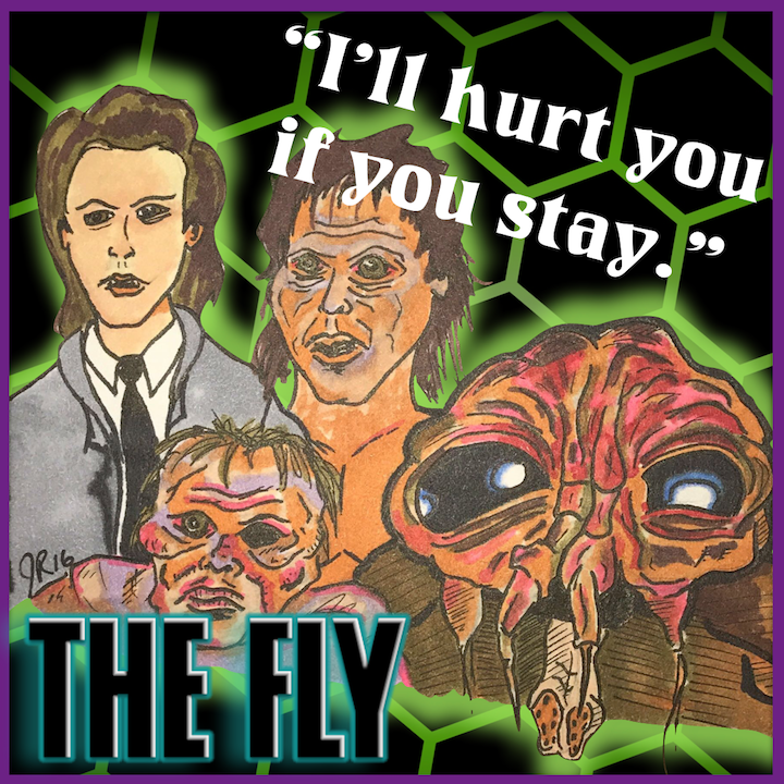 "Episode #96: ""Brundlefly""   The Fly (1986)"