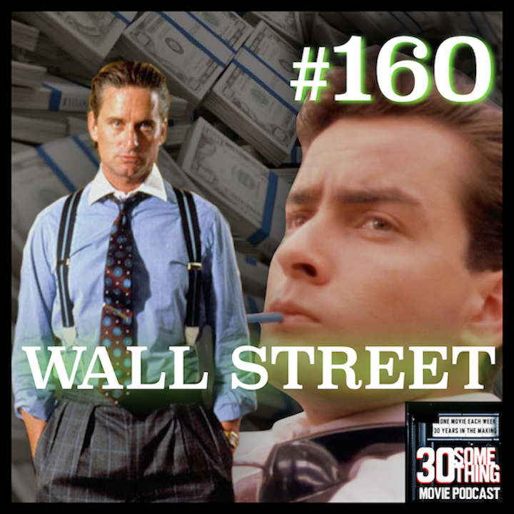"Episode #160: ""Greed... is Good"" 