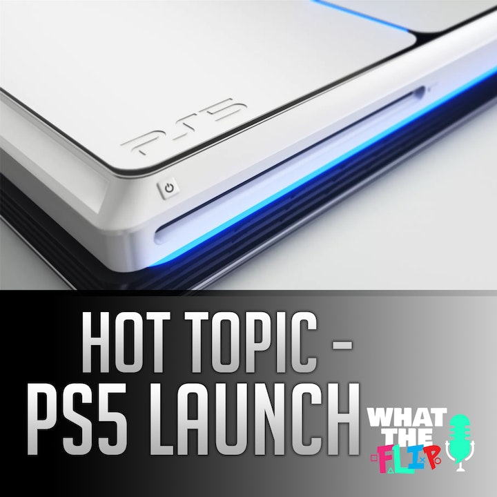 Hot Topic - Playstation 5 Launch details