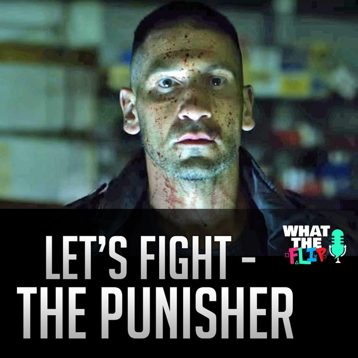 012 - Let's Fight - The Punisher!
