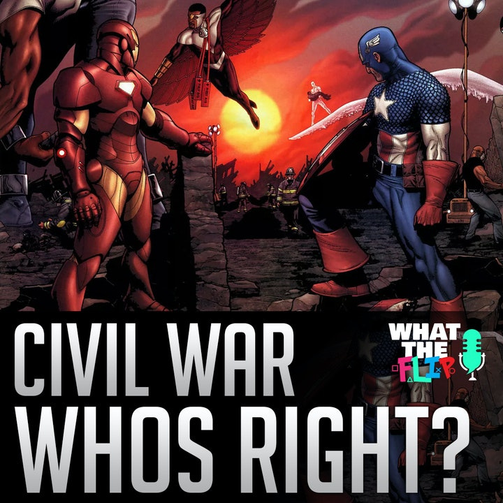 022 - Marvel's Civil War - Team Cap or Team Ironman!? Who was right?