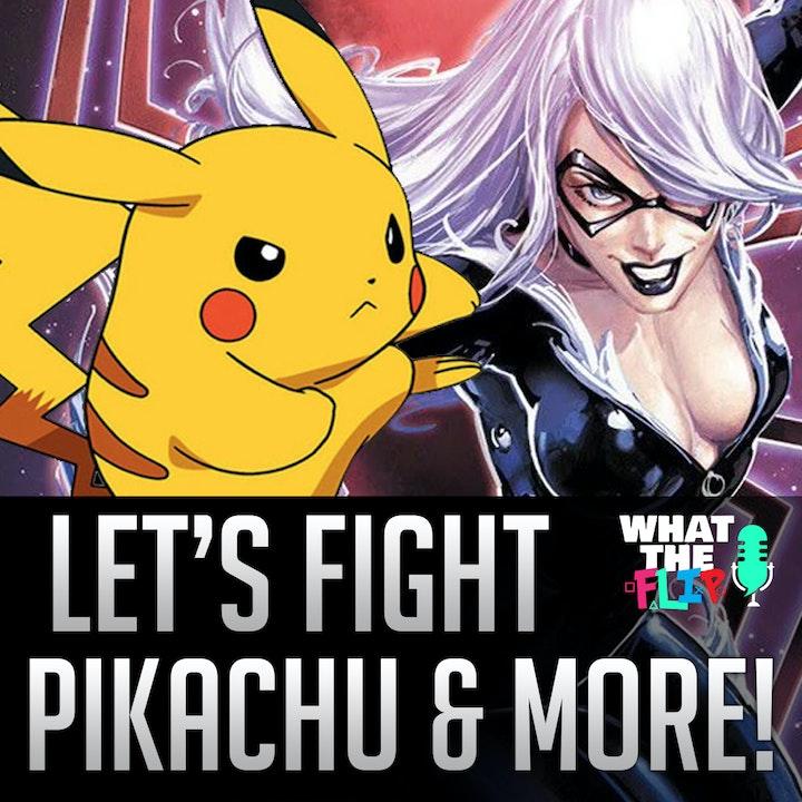 029 - Let's Fight - Pikachu & Black Kat & more!