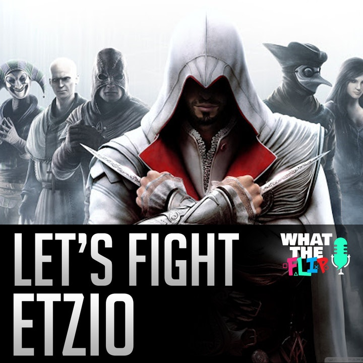 034 - Let's Fight - Ezio (From Assassins Creed)