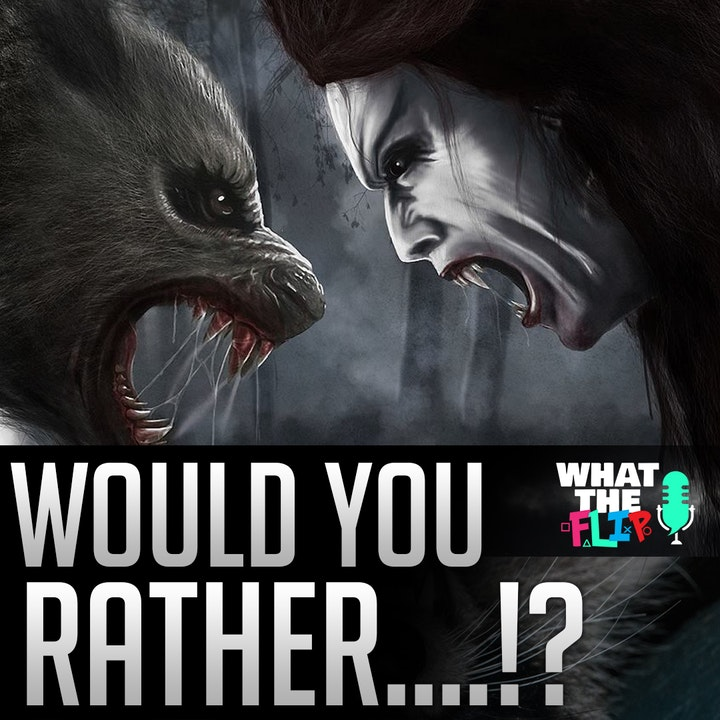 """035 - Funny/Geeky """"Would You Rather"""" Questions!"""