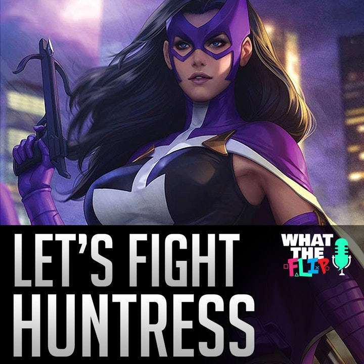 036 - Let's Fight - Huntress