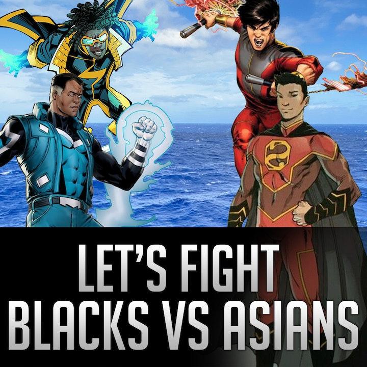 050b - Let's Fight - Blacks VS Asians