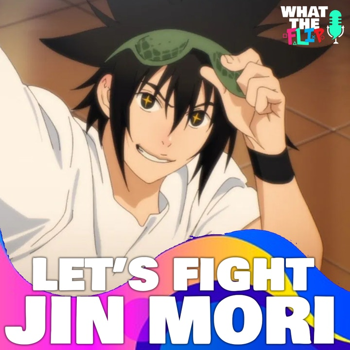 062 - Let's Fight - Jin Mori (The God of High School)