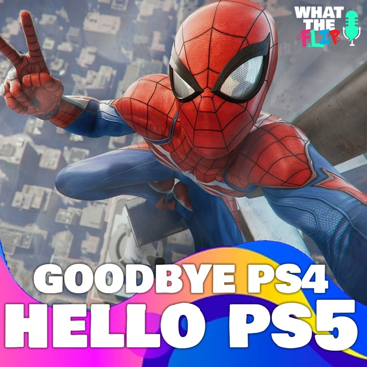 Goodbye PS4, Hello PS5 - [Special Episode]