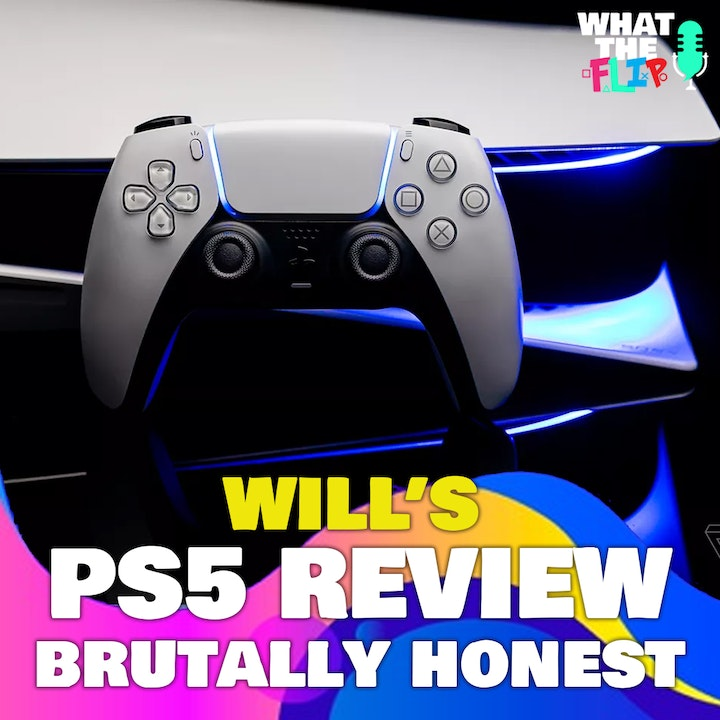 Will's Playstation 5 Review [BRUTALLY HONEST]