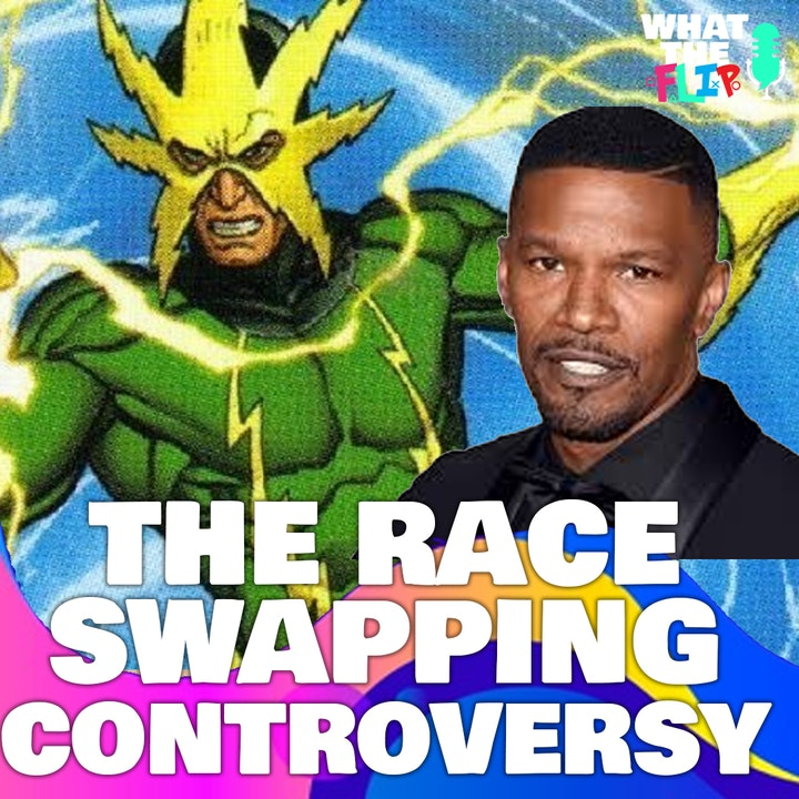 """074 - The """"Race swapping"""" Characters Controversy"""