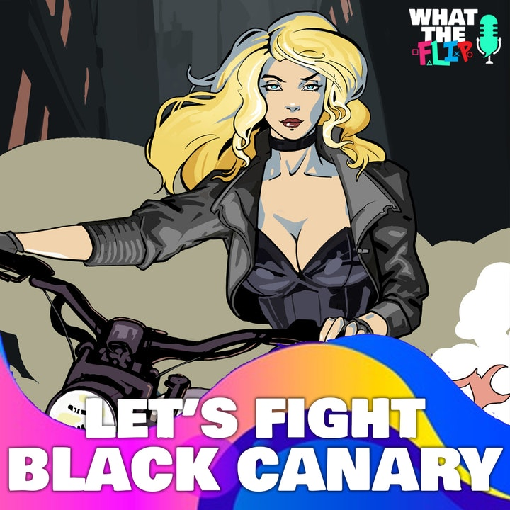 087 - Let's Fight - Black Canary