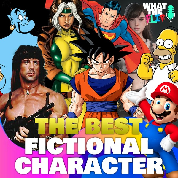 092 - Who is the BEST Fictional Character!??