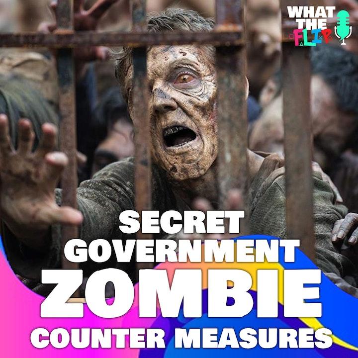 096 - Secret Government ZOMBIE counter measures!?