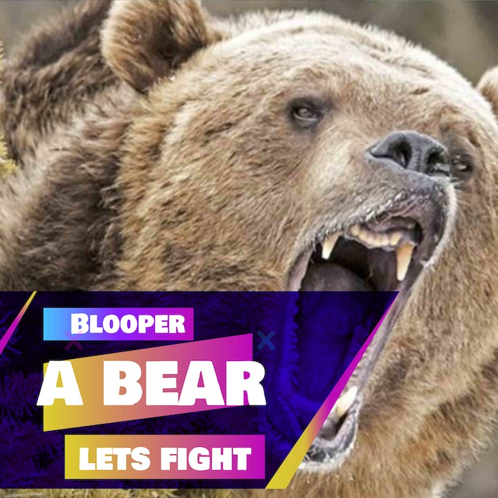 100b - Let' Fight - A bear!!? [Bloopers special]
