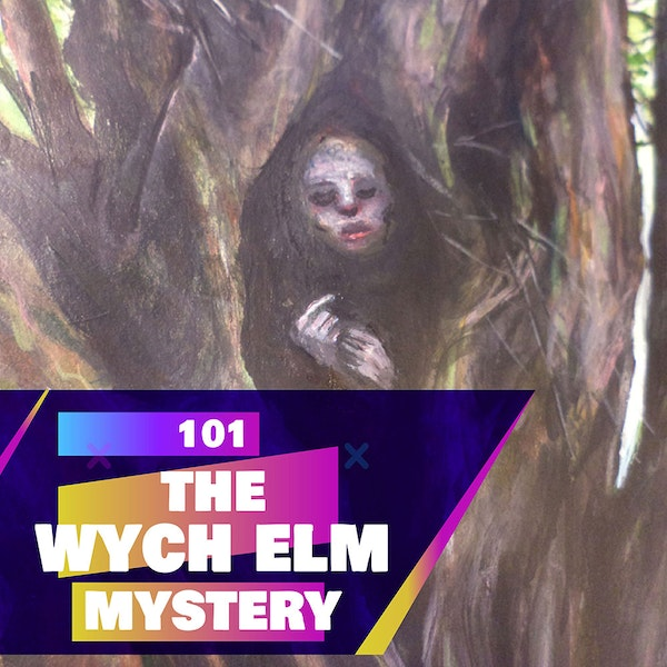 101 - Who put Bella in the Wych Elm (Mystery)