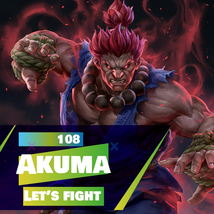 108 - Let's Fight Akuma!? (Street Fighter)