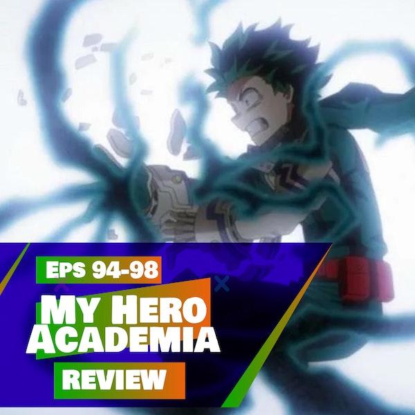 My Hero Academia (Season 5 - Episodes 94-98) Review