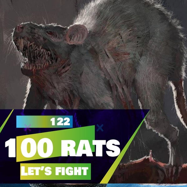 122 - Let's Fight - 100 Rats