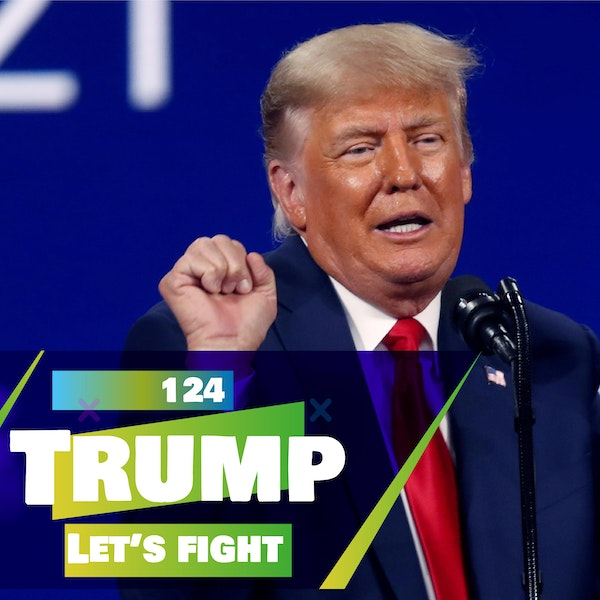 124 - Let's Fight - Donald Trump! (In hell)