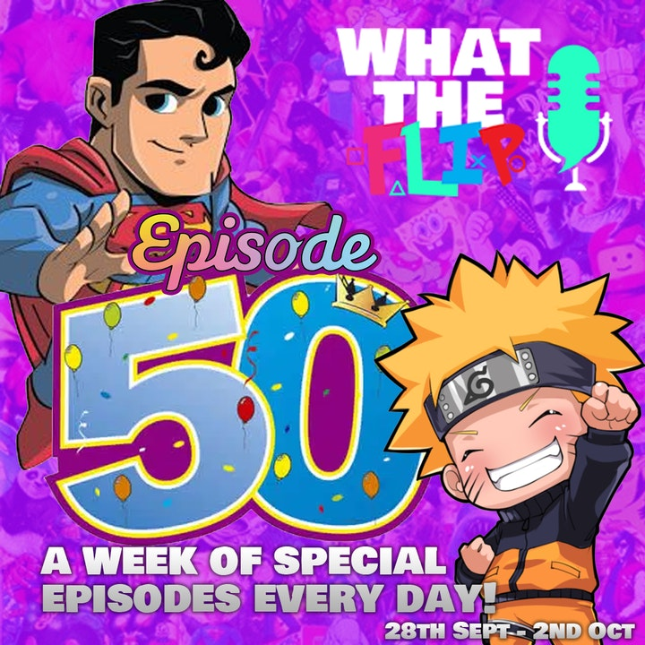 050 - Celebrating our 50th Episode Announcement