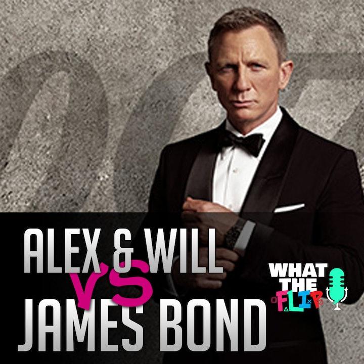 005 - Let's Fight James Bond!?