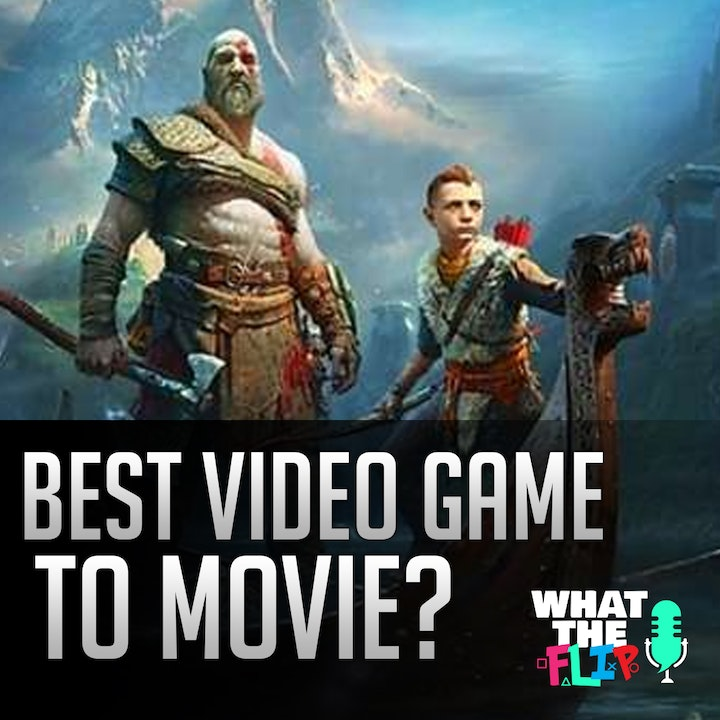 006 - What would be the best video game/anime to movie?