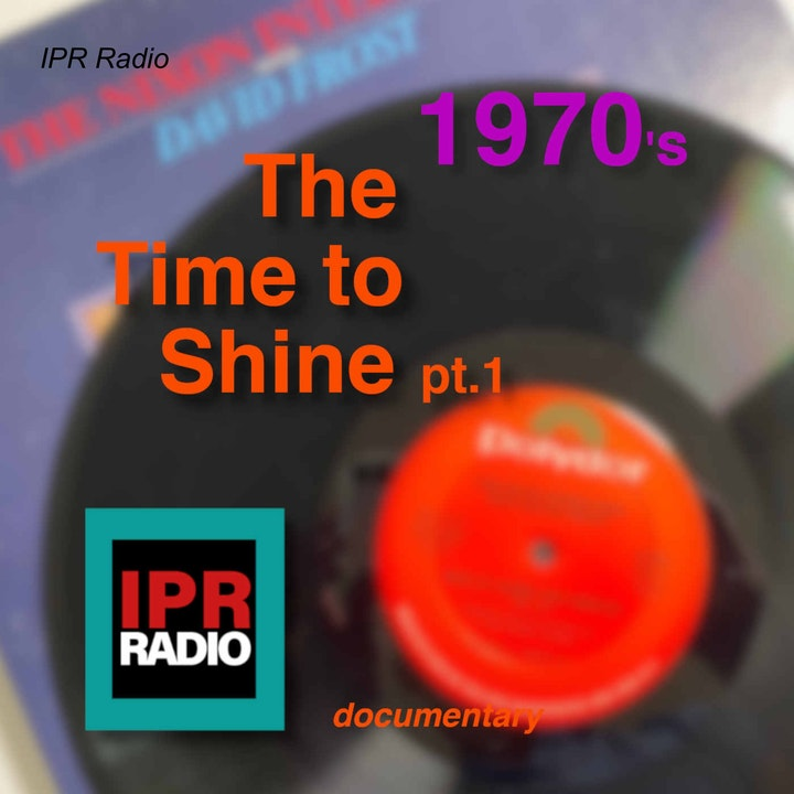 The 1970's ¨The Time to Shine pt.1¨