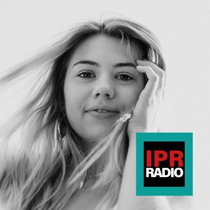 IPR radio Up Close. Prog 10 - Hayley Reardon