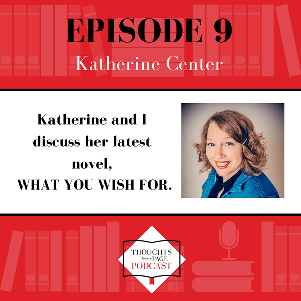 Katherine Center - WHAT YOU WISH FOR
