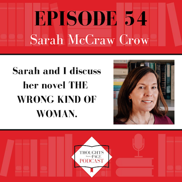 Sarah McCraw Crow - THE WRONG KIND OF WOMAN