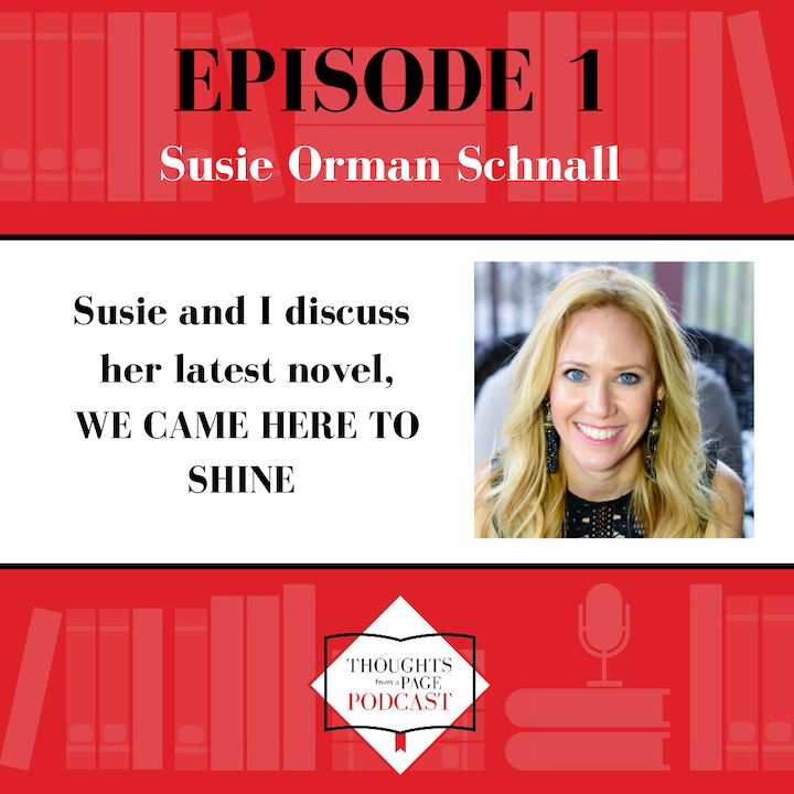 Susie Orman Schnall - WE CAME HERE TO SHINE