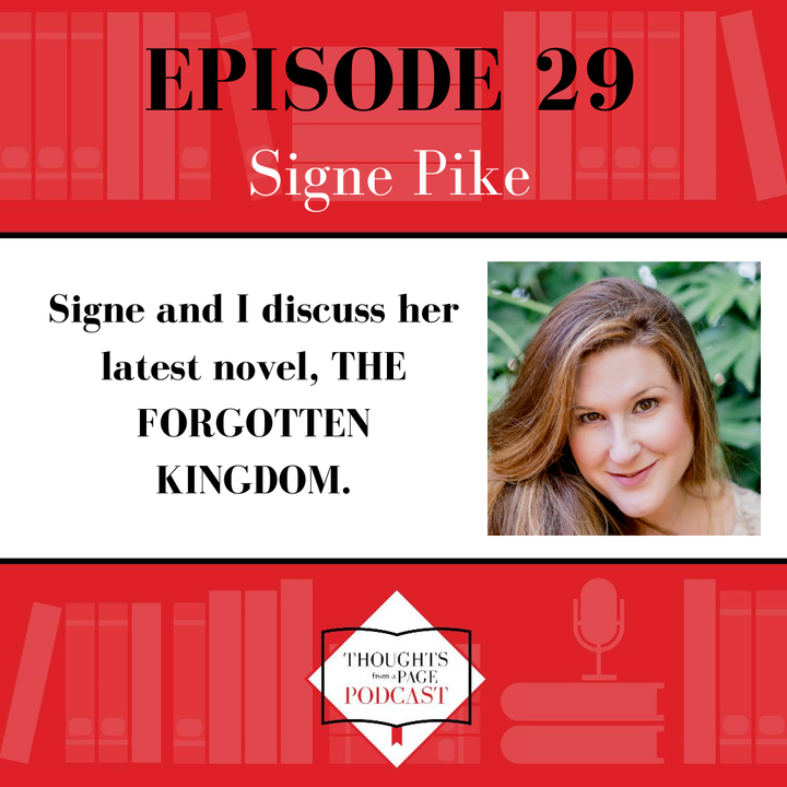 Signe Pike - THE FORGOTTEN KINGDOM
