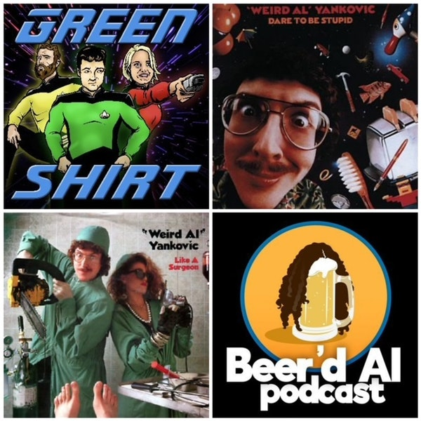 Very Special Episode: Dare to be Stupid ft. Green Shirt Image