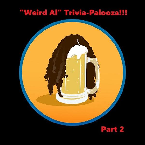 """Weird Al"" Trivia-Palooza: Part 2 Image"