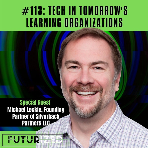 Tech in Tomorrow's Learning Organizations Image